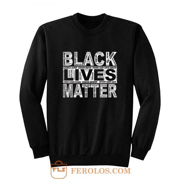 Black lives Matter peaceful protest Sweatshirt