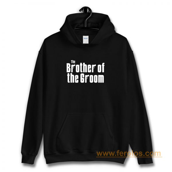 Brother Wedding Gift Ideas For Him Wedding Hoodie