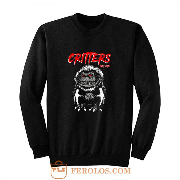 CRITTERS science fiction comedy horror Sweatshirt