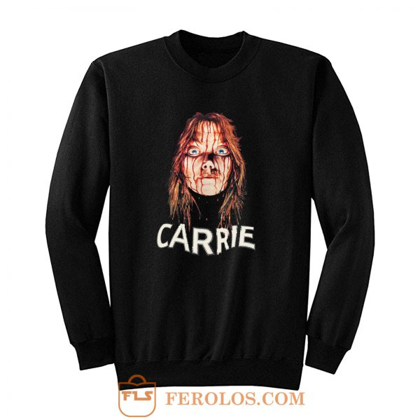 Carrie horor movie Sweatshirt