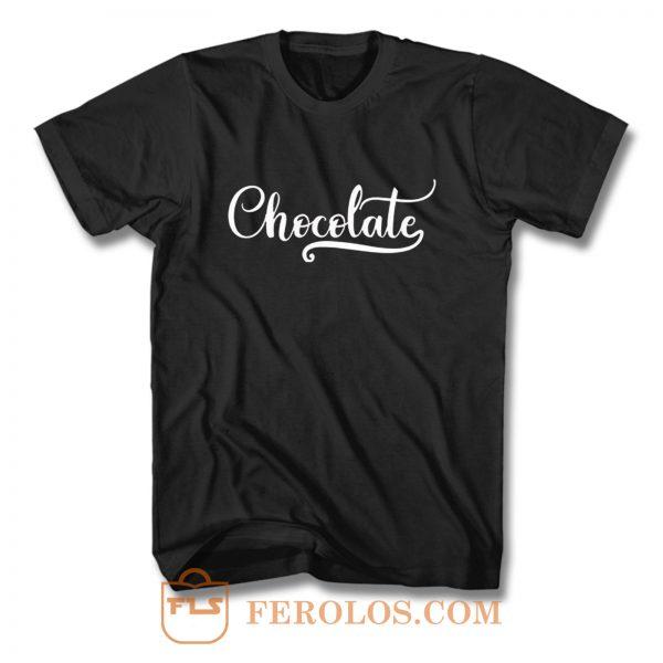 Chocolate T Shirt