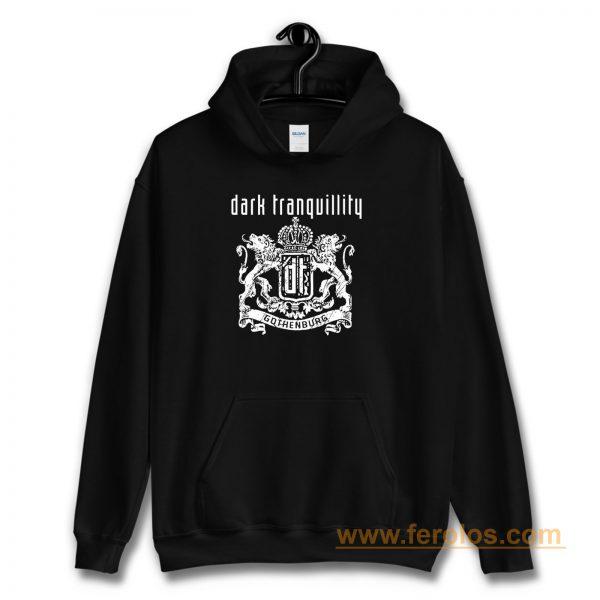 DARK TRANQUILLITY GOTHENBURG Hoodie