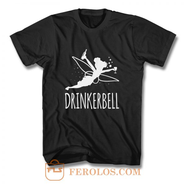Drinkerbell T Shirt