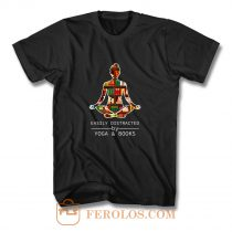 Easily Distracted by Yoga and Books T Shirt