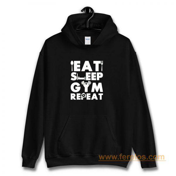 Eat Sleep Gym Repeat Hoodie
