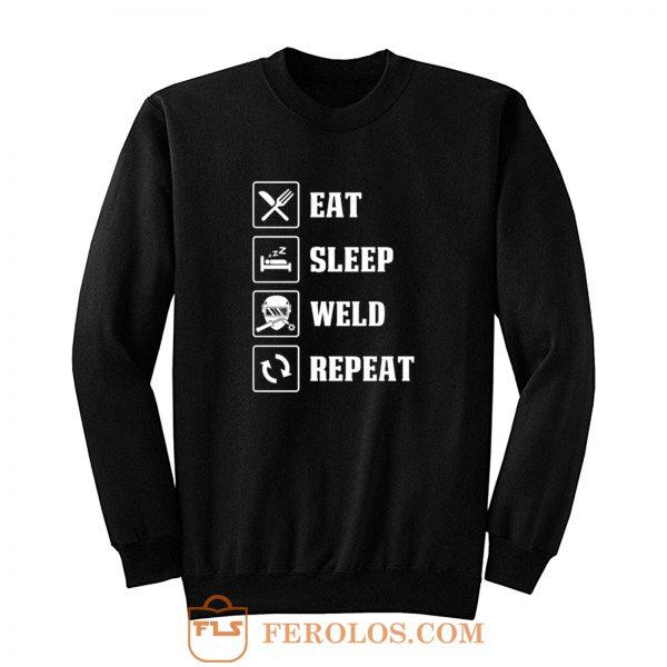 Eat Sleep Weld Repeat Sweatshirt