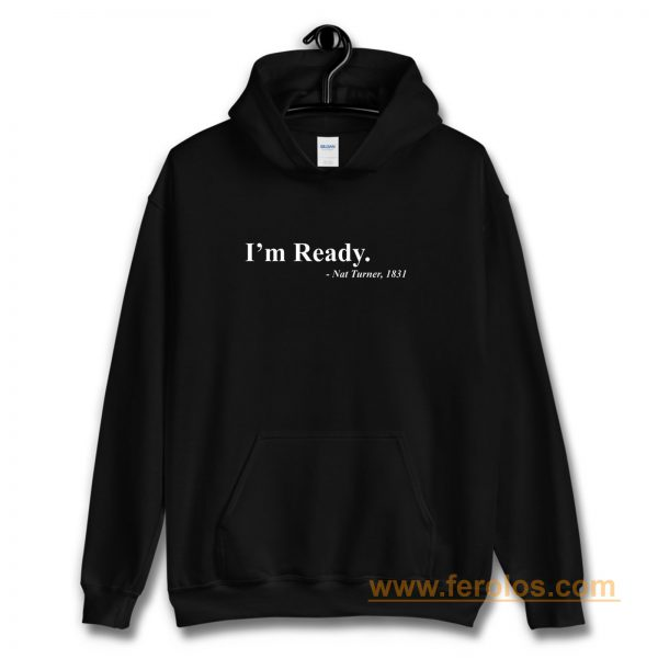 Equal Rights Civil Rights Movement Im Ready Hoodie