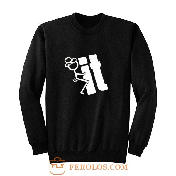 FCK IT Adults Sweatshirt