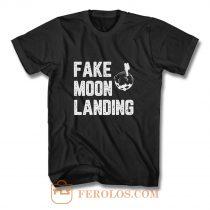 Fake Moon Landing T Shirt