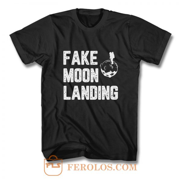 Fake News Landing Mission Conspiracy Theory T Shirt