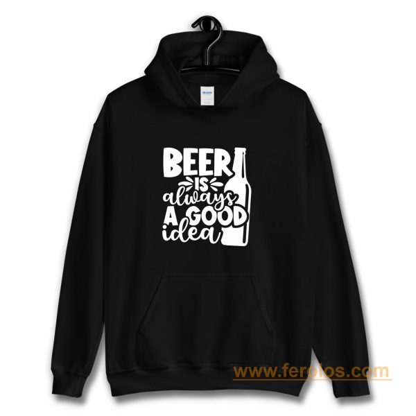 Fathers Day Gift Birthday Gift For Dad Beer Is Always A Good Idea Dad Birthday Ringer Hoodie