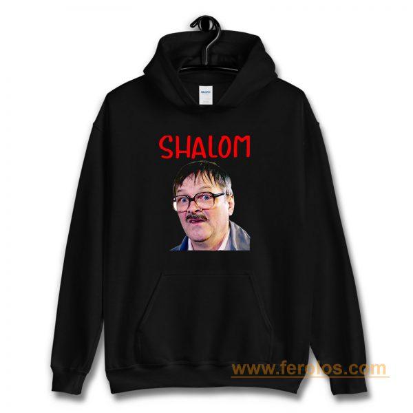 Friday Night Dinner Shalom Jim Hoodie