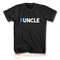 Fun Uncle Gift Idea Father Granddad Aunt Godfather T Shirt