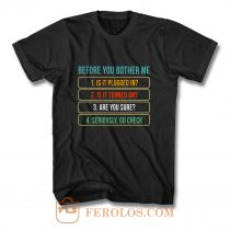 Funny Information Technology Tech Technical Support T Shirt