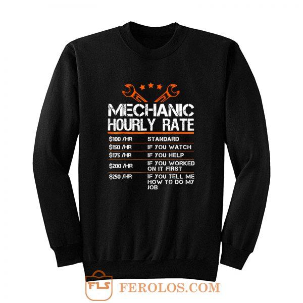 Funny Mechanic Hourly Rate Sweatshirt