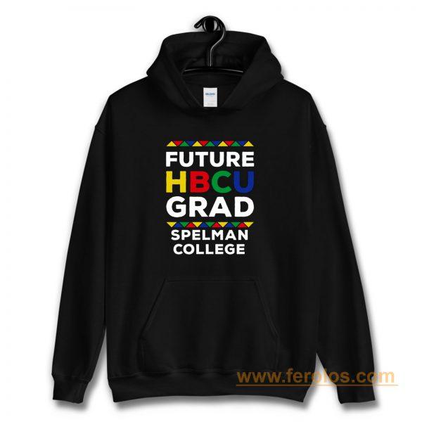Future Hbcu Grad Spelman College Hoodie