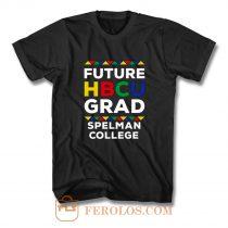 Future Hbcu Grad Spelman College T Shirt
