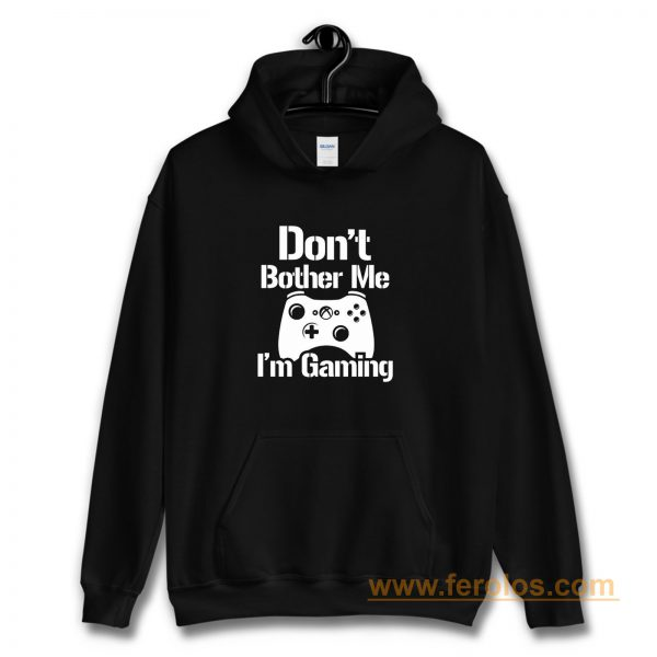 Gaming Hoody Boys Girls Kids Childs Dont Bother Me Im Gaming Hoodie