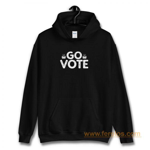 Go Vote 2020 Election Register To Vote Hoodie