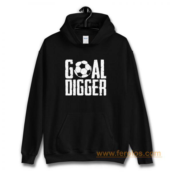 Goal Digger Hoodie