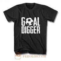 Goal Digger T Shirt