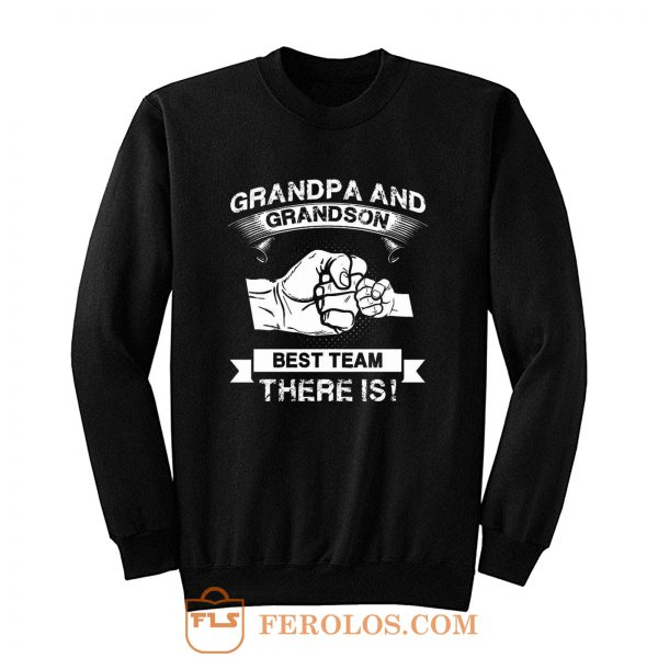 Grandpa and Grandson New Grandfather Sweatshirt