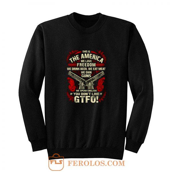 Gun Control This is The America Sweatshirt