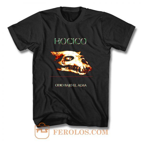 HOCICO Odio Bajo El Alma T Shirt