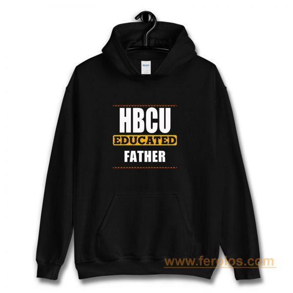 Hbcu Educated Father Black Hoodie
