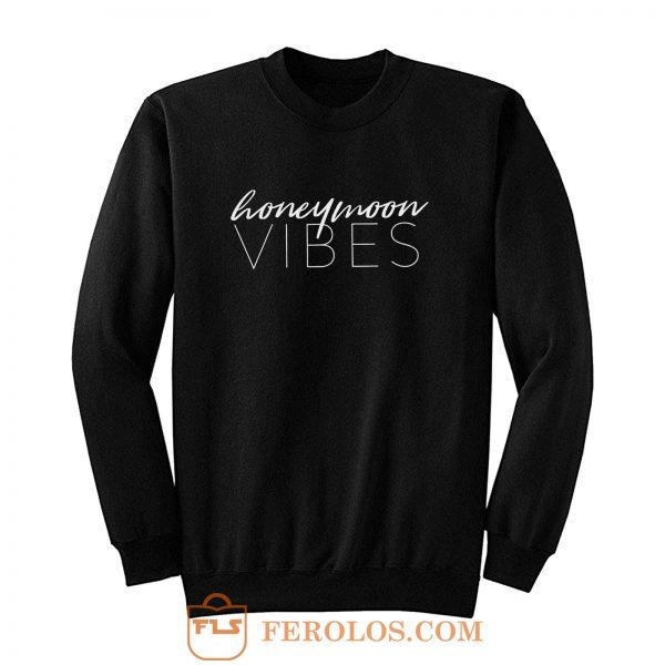 Honeymoon Vibes Sweatshirt