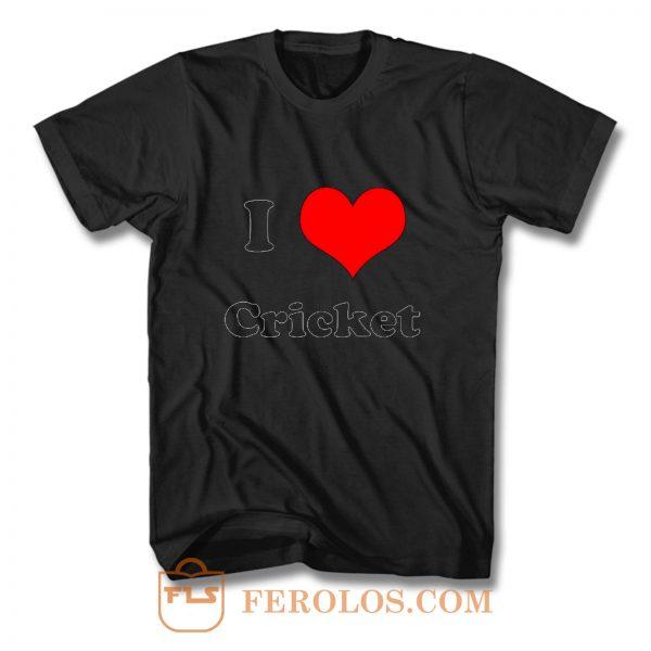 I Love Cricket T Shirt