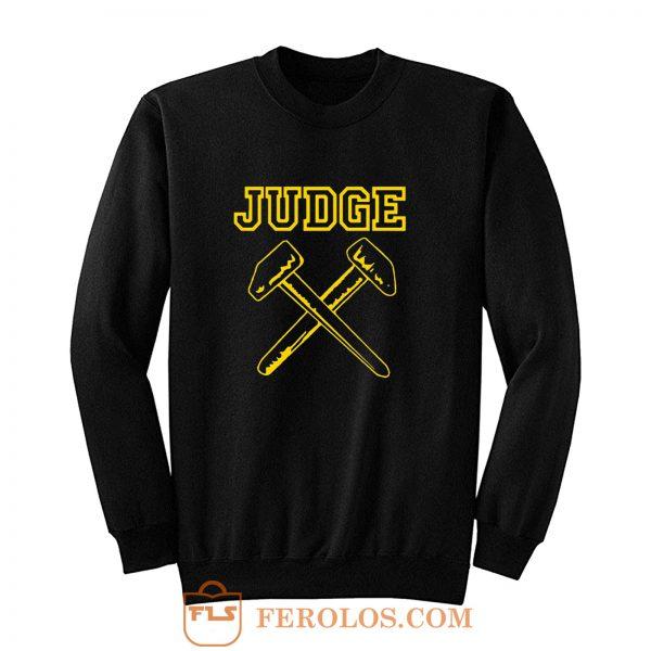 JUDGE HAMMERS BLACK HARDCORE NYC PUNK CROSSOVER THRASH Sweatshirt