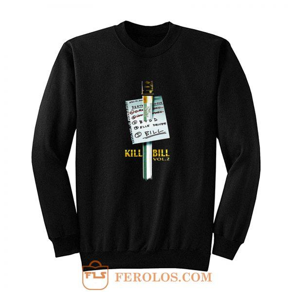KILL BILL Vol 2 Sweatshirt
