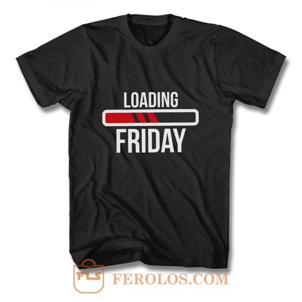 Loading Friday Funny T Shirt