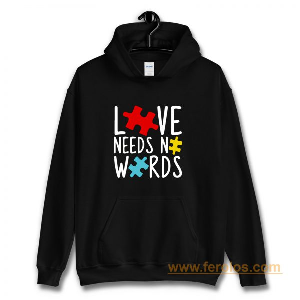 Love Needs No Words Hoodie