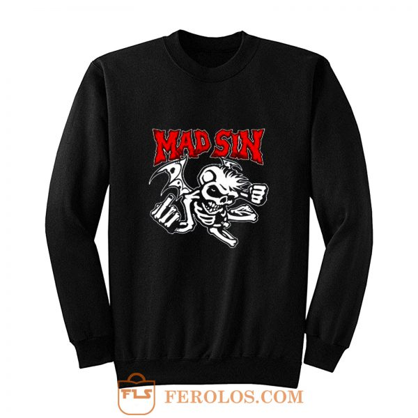 Mad Sin Psychobilly Punk Rock Band Sweatshirt