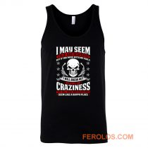 May Seem Calm And Reserved Tank Top