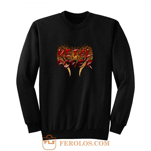Metal Power Sweatshirt