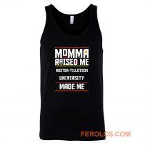Momma Made Me Huston tillotson University Raised Me Tank Top