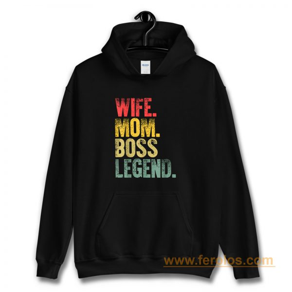 Mother Funny Wife Mom Boss Legend Hoodie