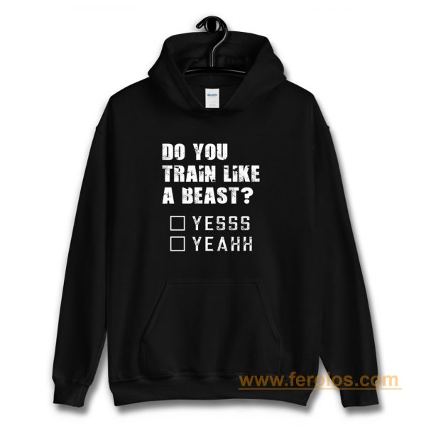 Motivational Quote For Men and Women Funny Gym Workout Hoodie