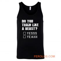 Motivational Quote For Men and Women Funny Gym Workout Tank Top
