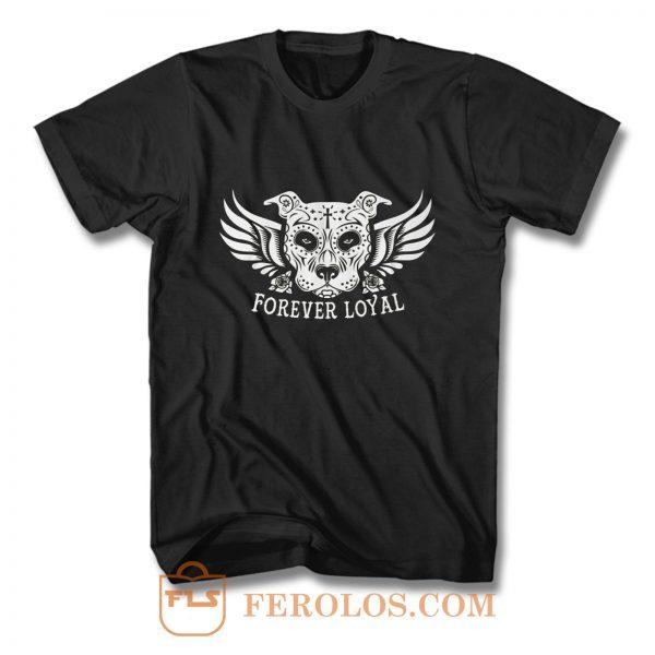PIT BULL FOREVER LOYAL TEES T Shirt