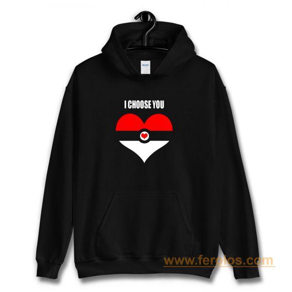 Pokemon I Choose You Top LADY FIT Valentines Day Nintendo Pokemon Go Hoodie