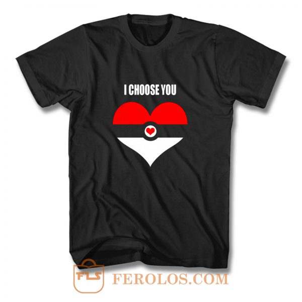 Pokemon I Choose You Top LADY FIT Valentines Day Nintendo Pokemon Go T Shirt