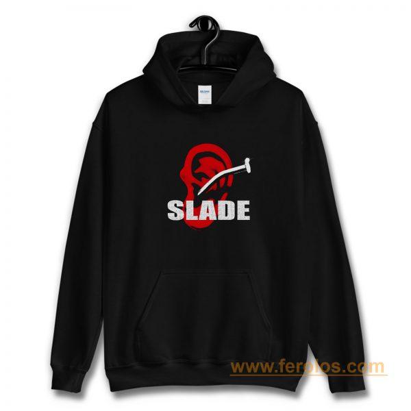 SLADE TILL DEAF DO US PART Hoodie