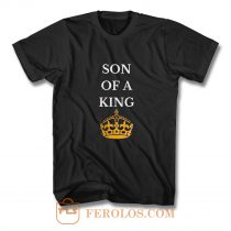 Son Of A King T Shirt