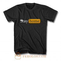 Stay Home lockdown T Shirt