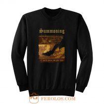 Summoning Let Mortal Heroes Sing Your Fame Sweatshirt