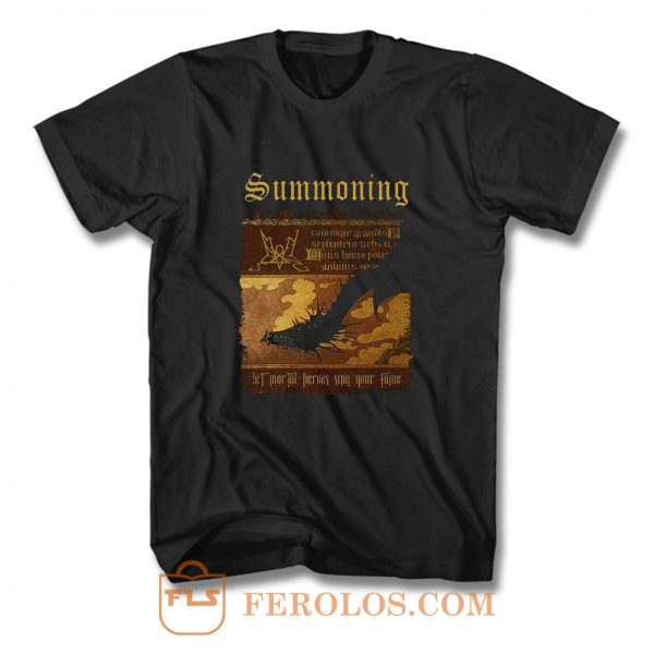 Summoning Let Mortal Heroes Sing Your Fame T Shirt